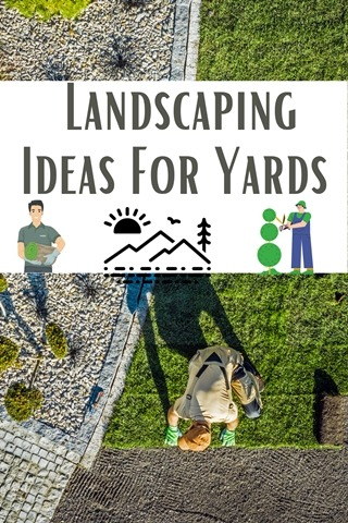 Landscaping Ideas For Yards